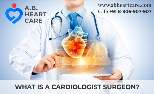 What Is a Cardiologist Surgeon