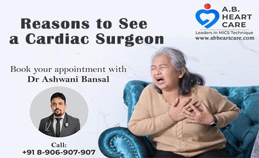 Reasons to See a Cardiac Surgeon